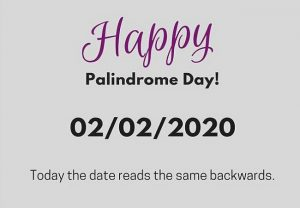 This reason makes today's date (02/02/2020) special: the first palindrome day in 900 years