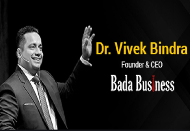 Bada Business - Dr Vivek Bindra