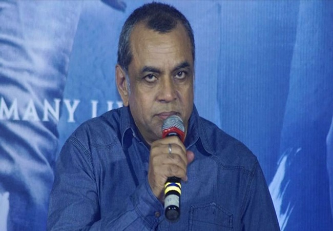 Paresh Rawal suggests calling Army, Police as 'heroes' and actors as 'entertainers'
