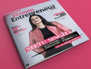 Neetu Singh features on cover page of Women Entrepreneur, shares her journey of reaching industry pinnacle