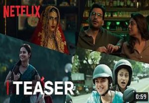 Netflix's 'Ajeeb Daastaans' teaser out, film to release on April 16