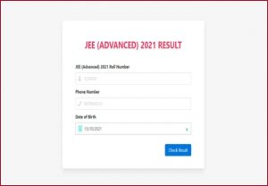 JEE Advanced Result 2021 Announced @ jeeadv.ac.in:  Check Toppers List, Answer Key here